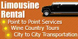 Limousine Rental, Point to Point Services, Wine Country Tour, City to City Transportation